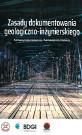 Zasady dokumentowania geologiczno-inżynierskiego (w świetle wymagań Eurokodu 7)