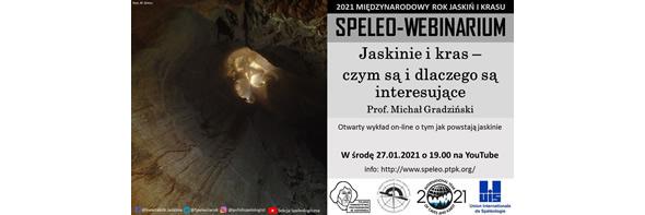 Speleo-webinarium - Jaskinie i kras link do youtube