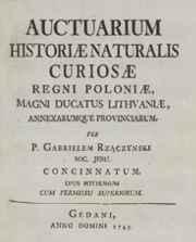 Auctarium historiae naturalis Regni Poloniae Magnique Ducatus Lituaniae annexarumque provinciarum in puncta XX