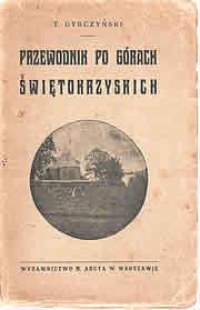"""Przewodnik po Górach Świętokrzyskich"""" z 1912"""