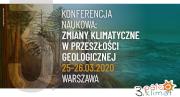 Konferencja Naukowa Zmiany Klimatyczne w Przeszłości Geologicznej